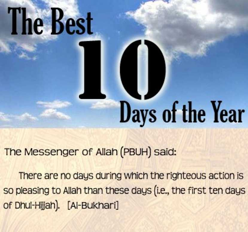 First 10 Days of Dhul Hijjah – Why Are They the Greatest?